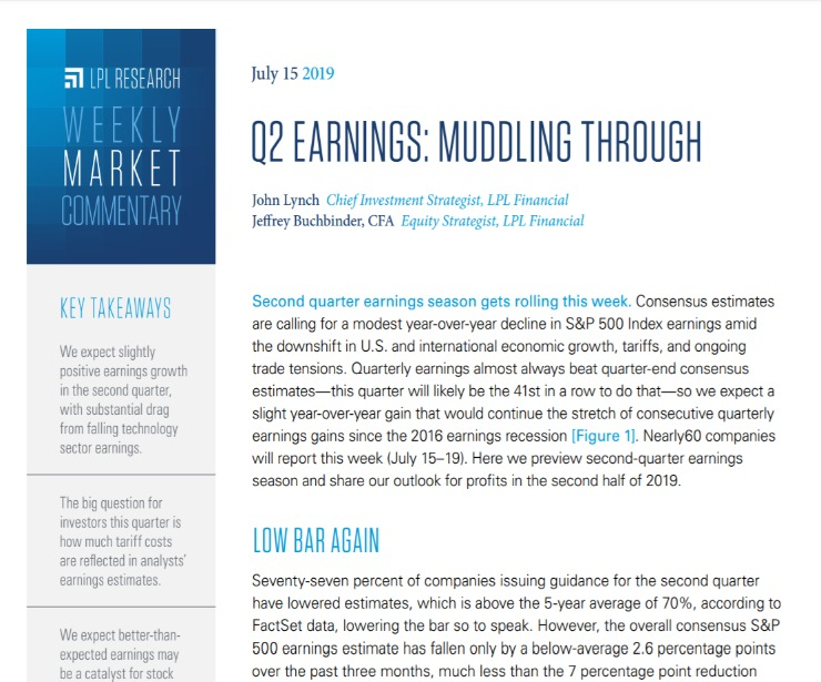 Q2 Earnings: Muddling Through   Weekly Market Commentary   July 15, 2019